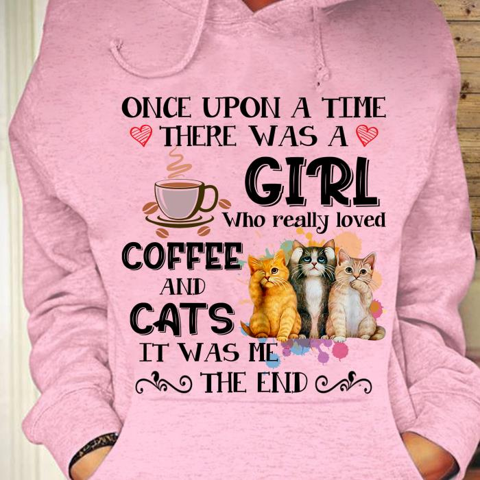 Once upon a time there was a girl dog and cats it was me the end shirt (1)