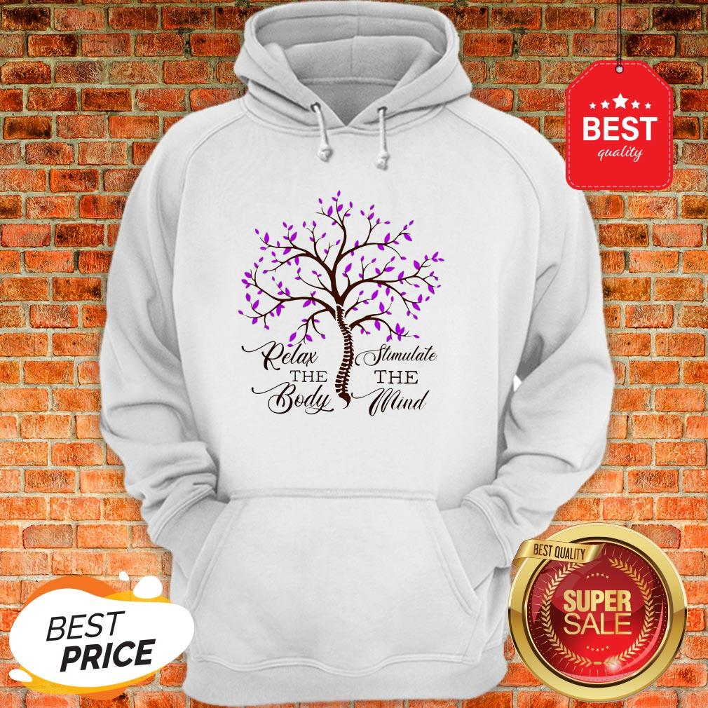 Official Relax The Body Stimulate The Mind Hoodie