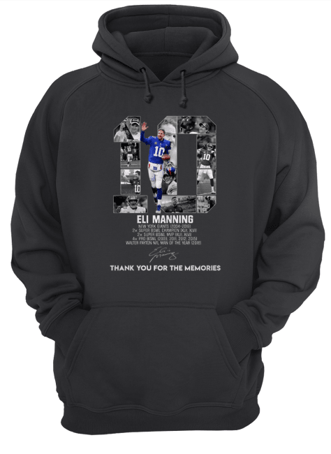 10 Eli Manning New York Giants thank you for the memories Unisex Hoodie