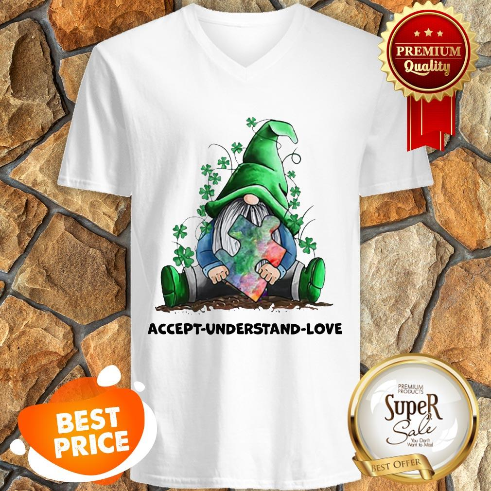 Nice Gnomes Autism Awareness St Patrick's Day Accept Understand Love V-neck