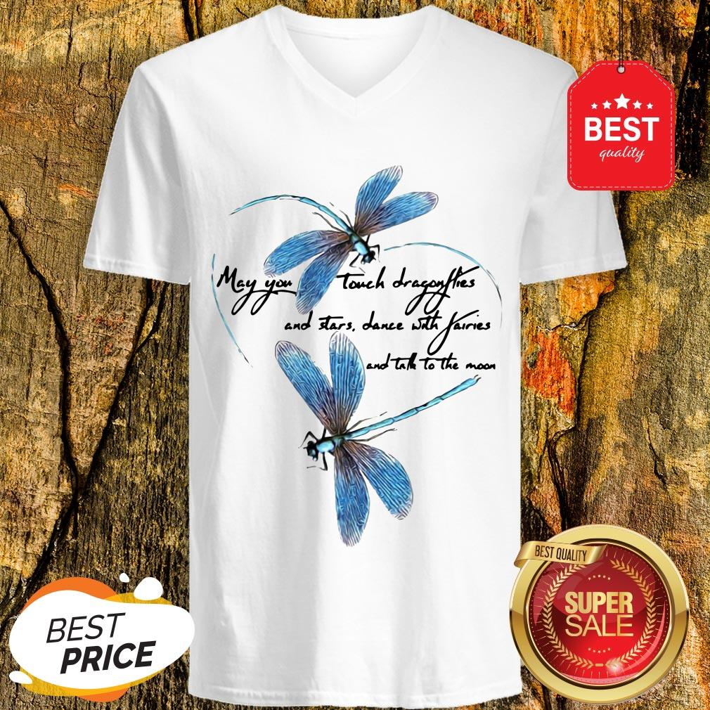 May You Touch Dragonflies And Stars Dance With Fairies And Moon V-Neck