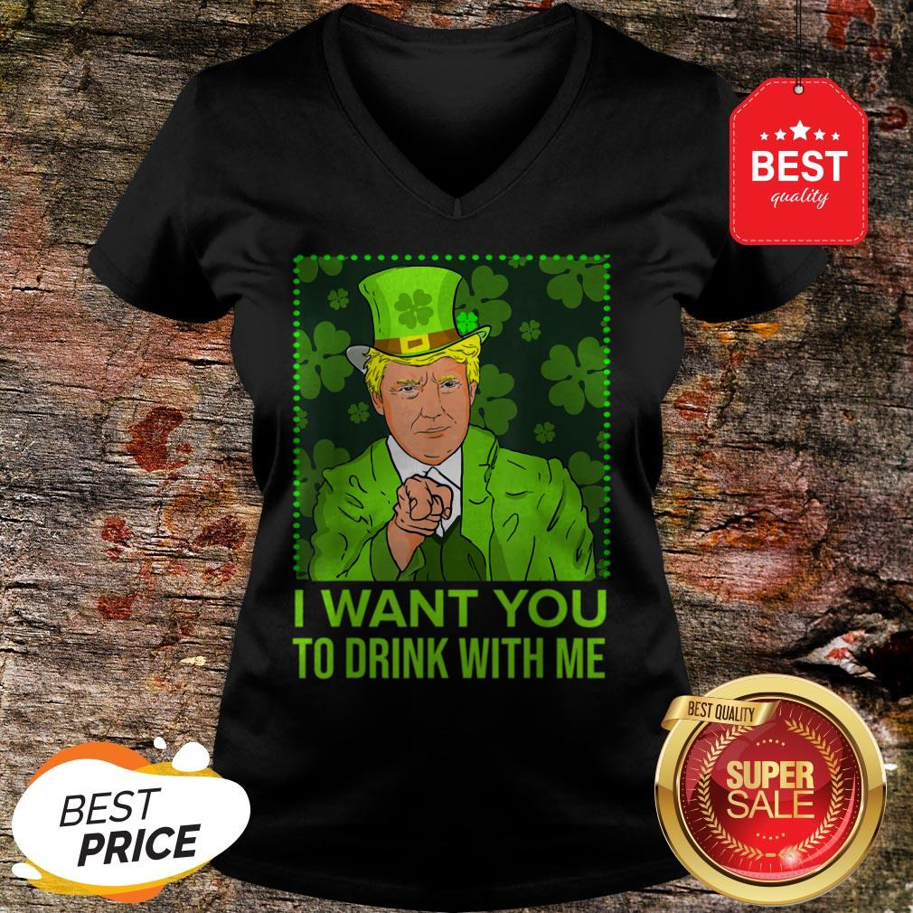 I Want You To Drink With Me Trump St Patricks Day V-Neck