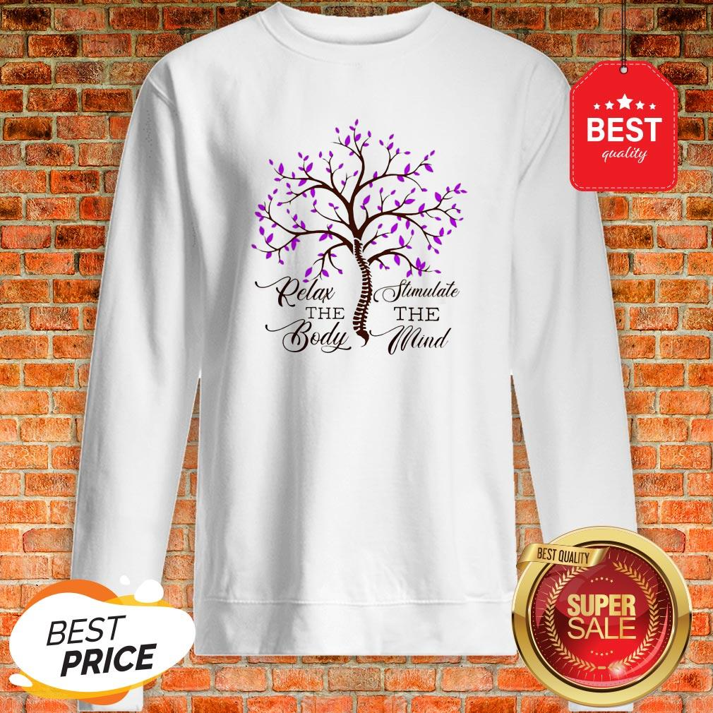 Official Relax The Body Stimulate The Mind Sweatshirt