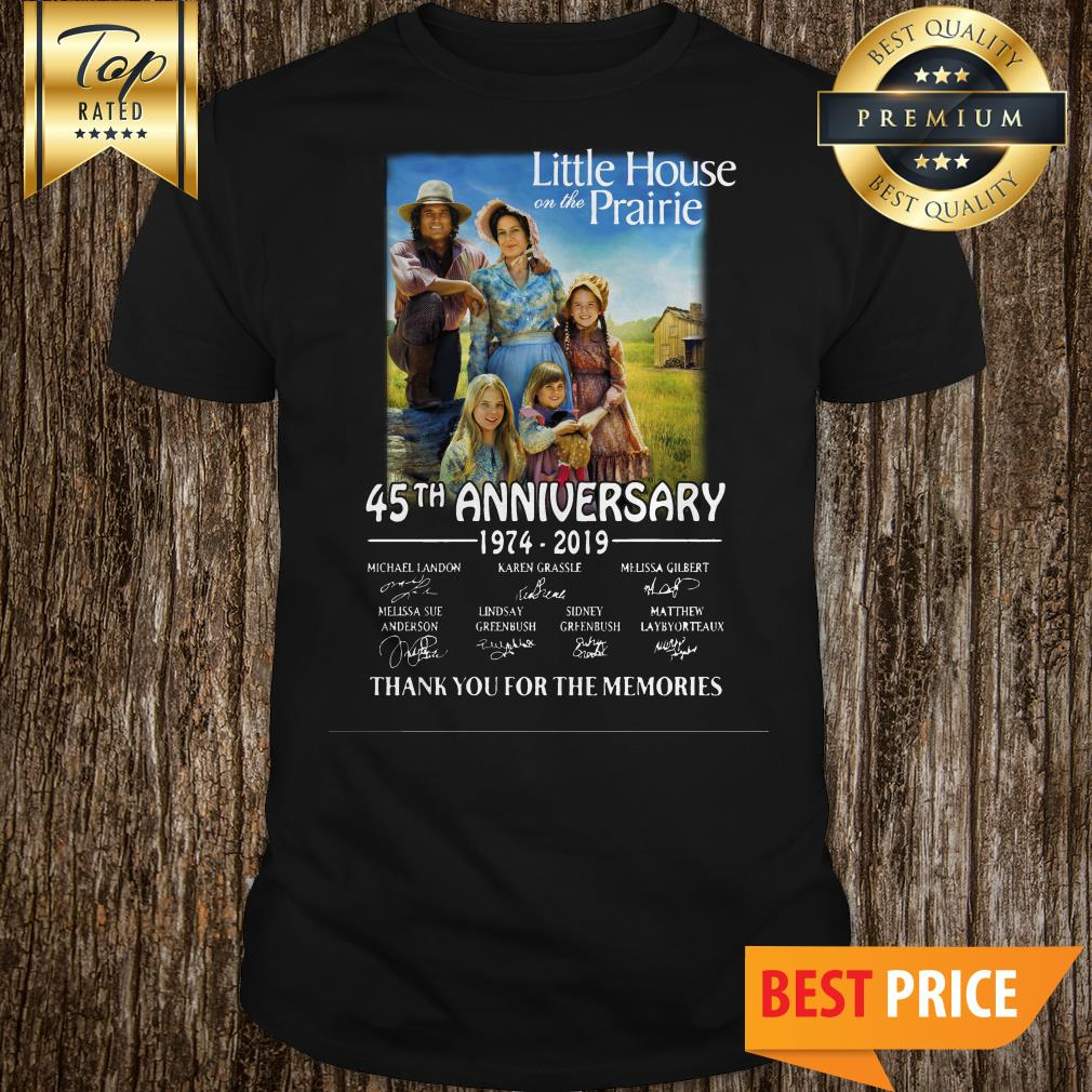 Little House On The Prairie 45th Anniversary 1974-2019 Thank You For The Memories Shirt