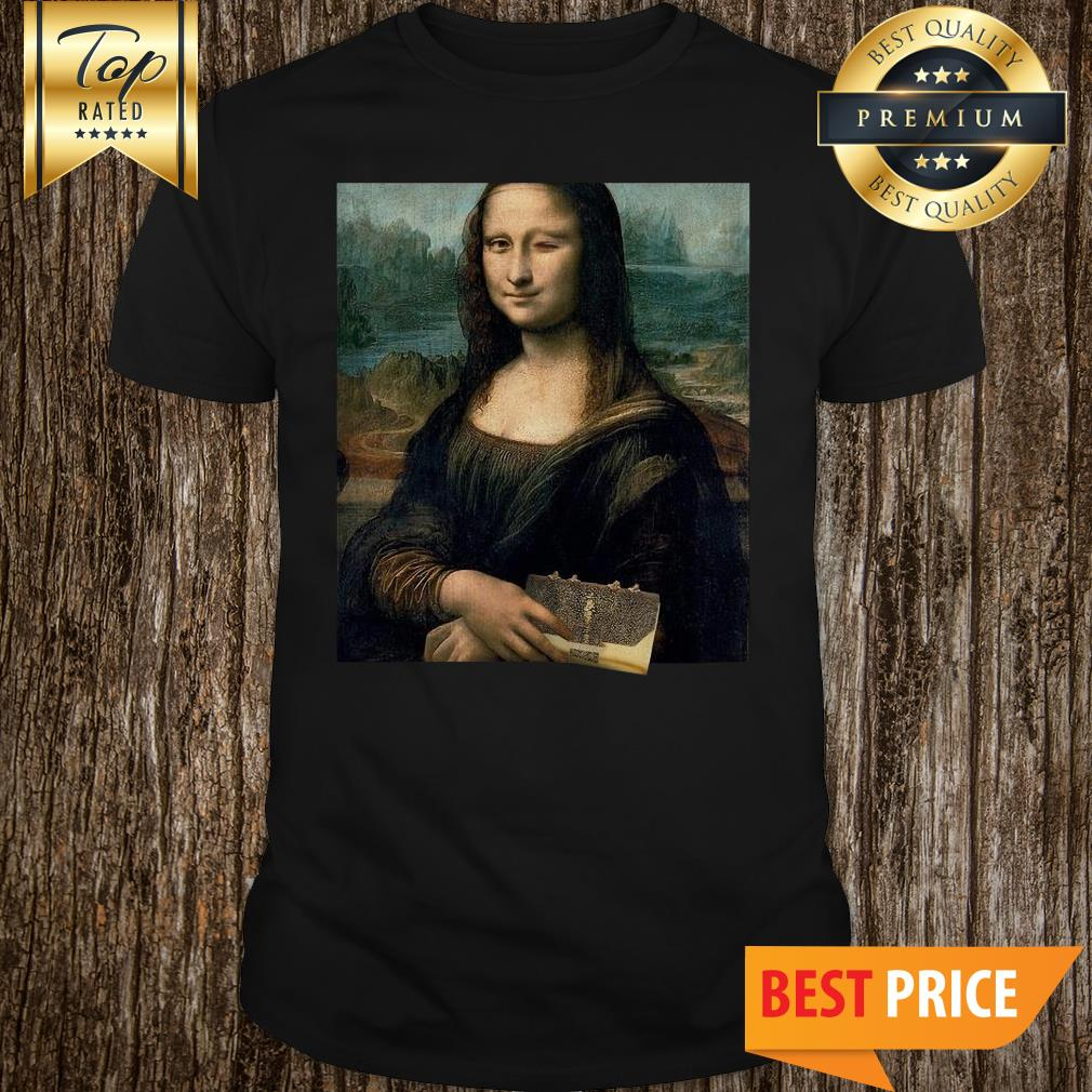 Official Mona Lisa Carry Her Wallet Shirt