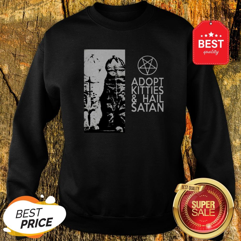 Official Cat Adopt Kitties And Hail Satan Jesus Sweatshirt
