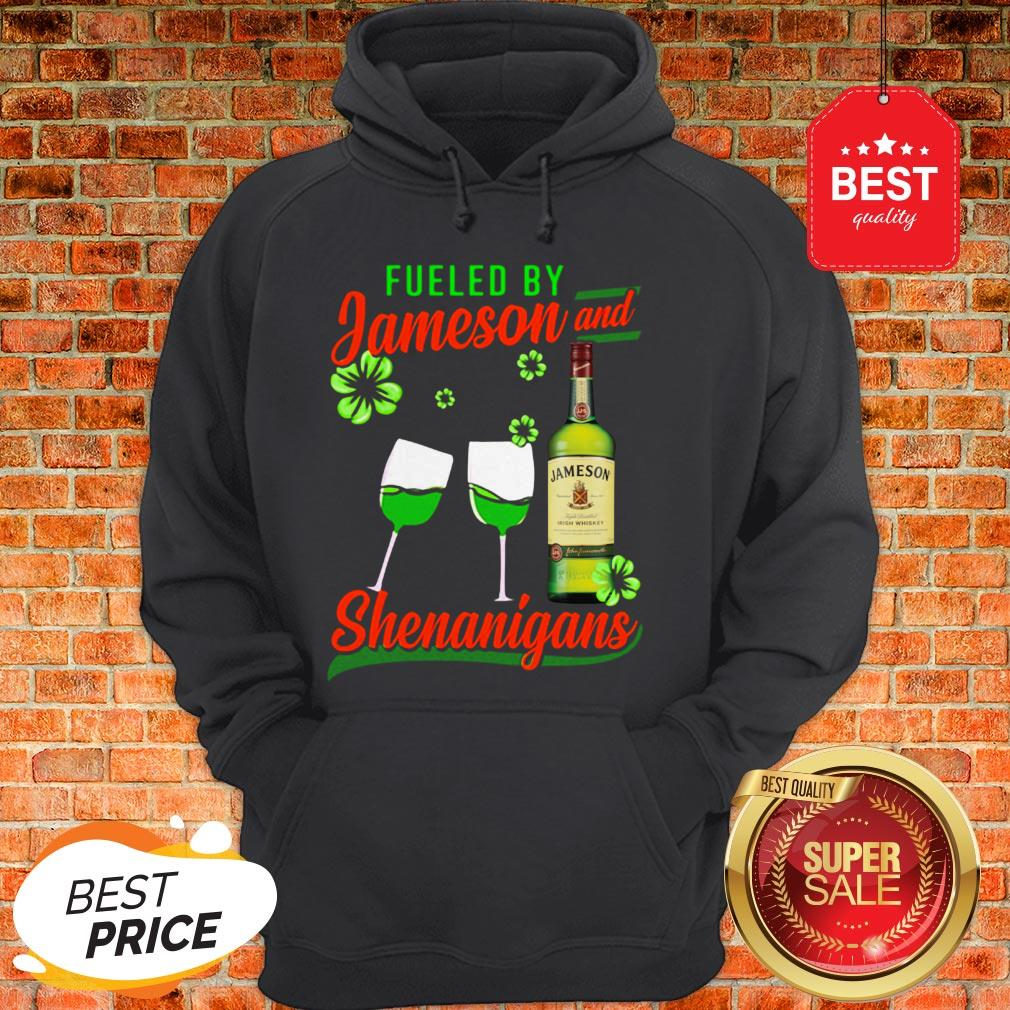 Fueled By Jameson And Shenanigans Irish St. Patrick's Day Hoodie