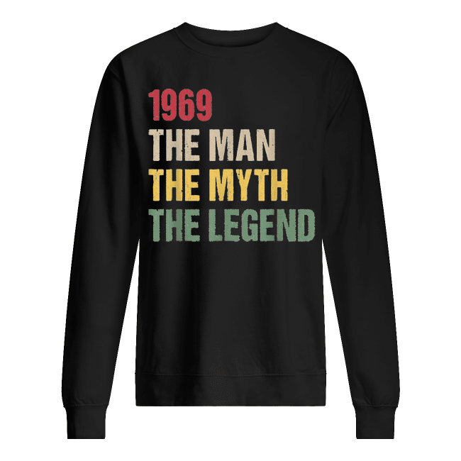 50th birthday gift 1969 the man the myth the legend men unisex sweatshirt