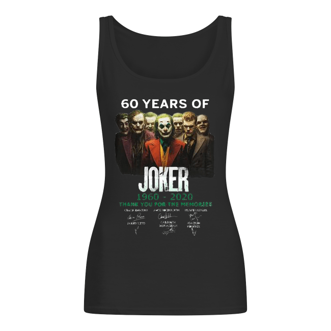 60 years of Joker 1960-2020 thank you for the memories signature Women's Tank Top