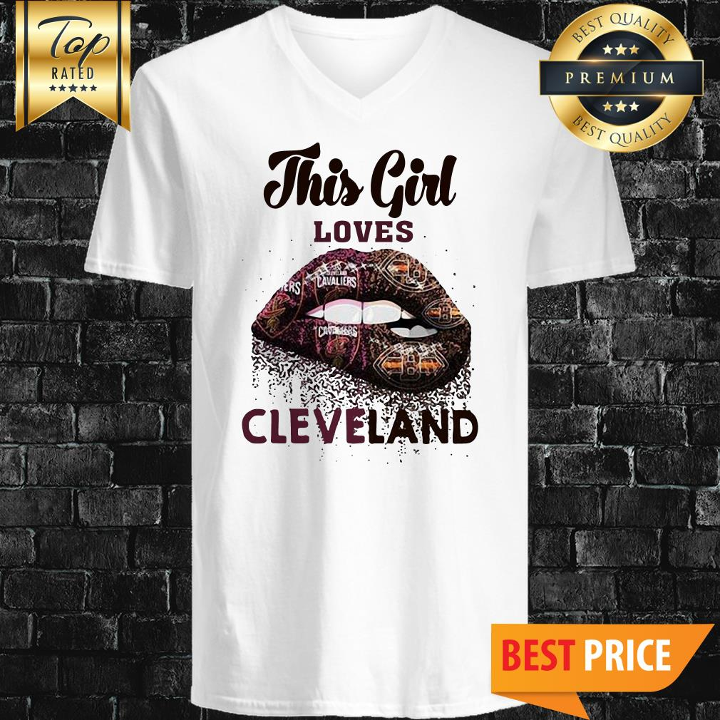 Lip This Girl Loves Cleveland Cavaliers And Cleveland Browns V-Neck