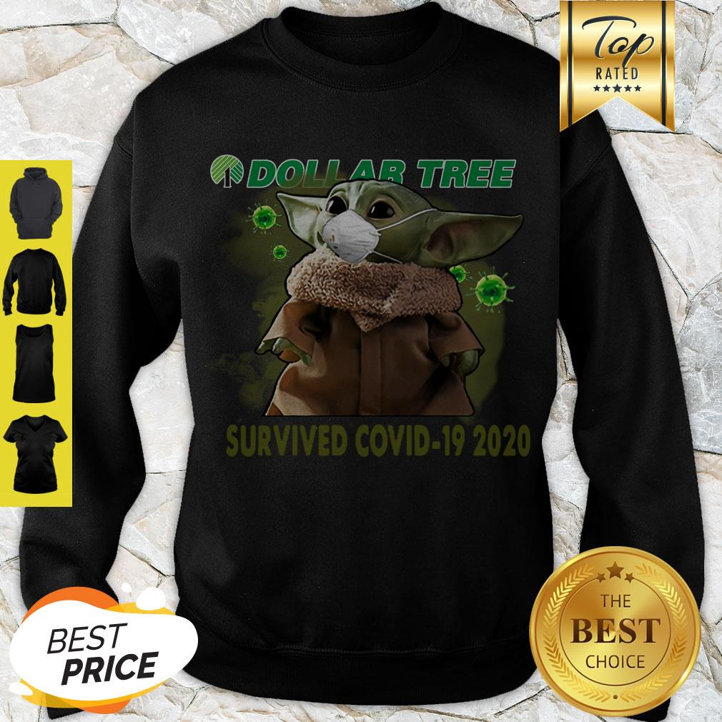 Awesome Baby Yoda Dollar Tree Survived Covid 19 2020 Sweatshirt