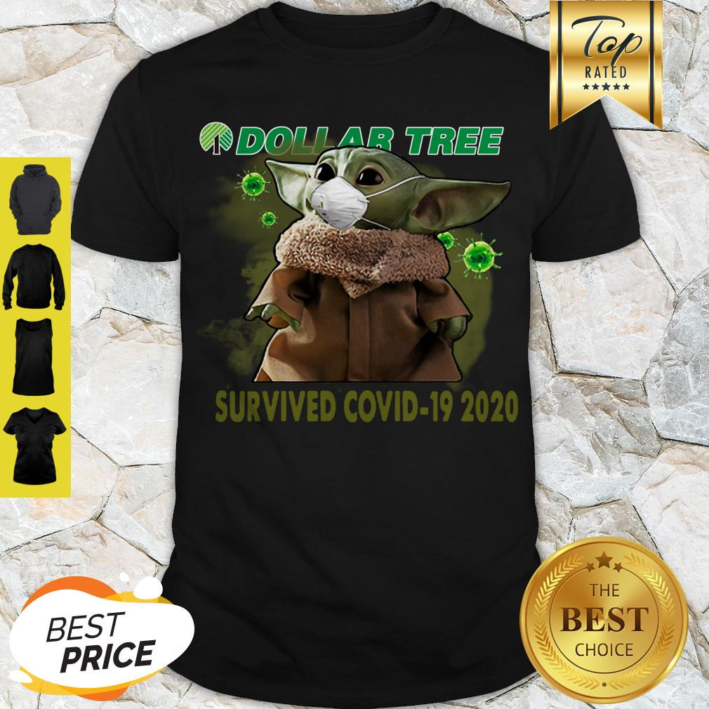 Awesome Baby Yoda Dollar Tree Survived Covid 19 2020 Shirt