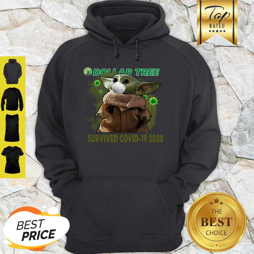 Awesome Baby Yoda Dollar Tree Survived Covid 19 2020 Hoodie