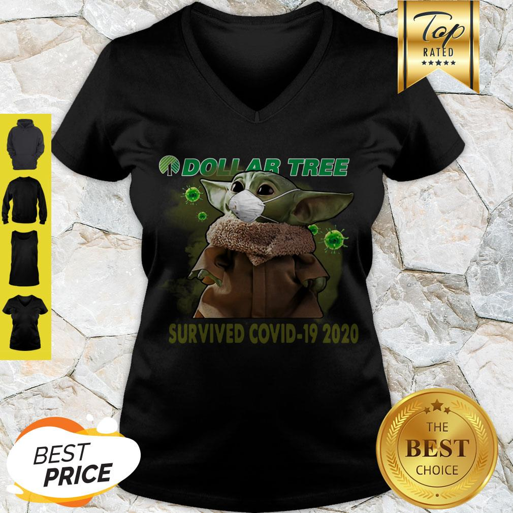 Awesome Baby Yoda Dollar Tree Survived Covid 19 2020 V-neck