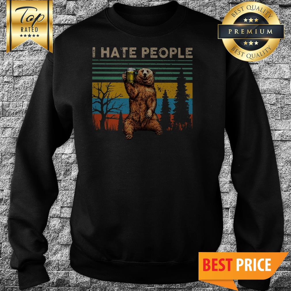 Awesome I Hate People – Bear Drinking Beer Vintage Sweatshirt
