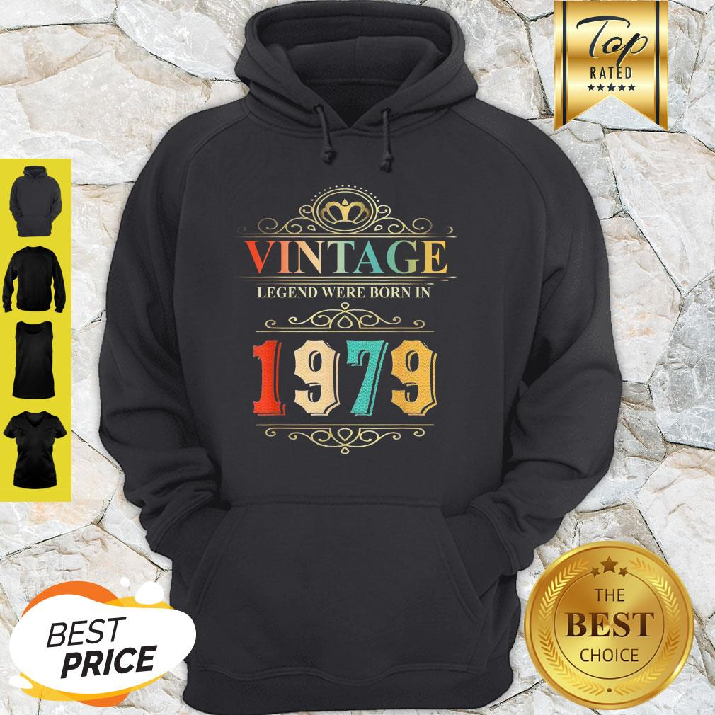 Awesome Vintage Legend Were Born In 1979 Hoodie