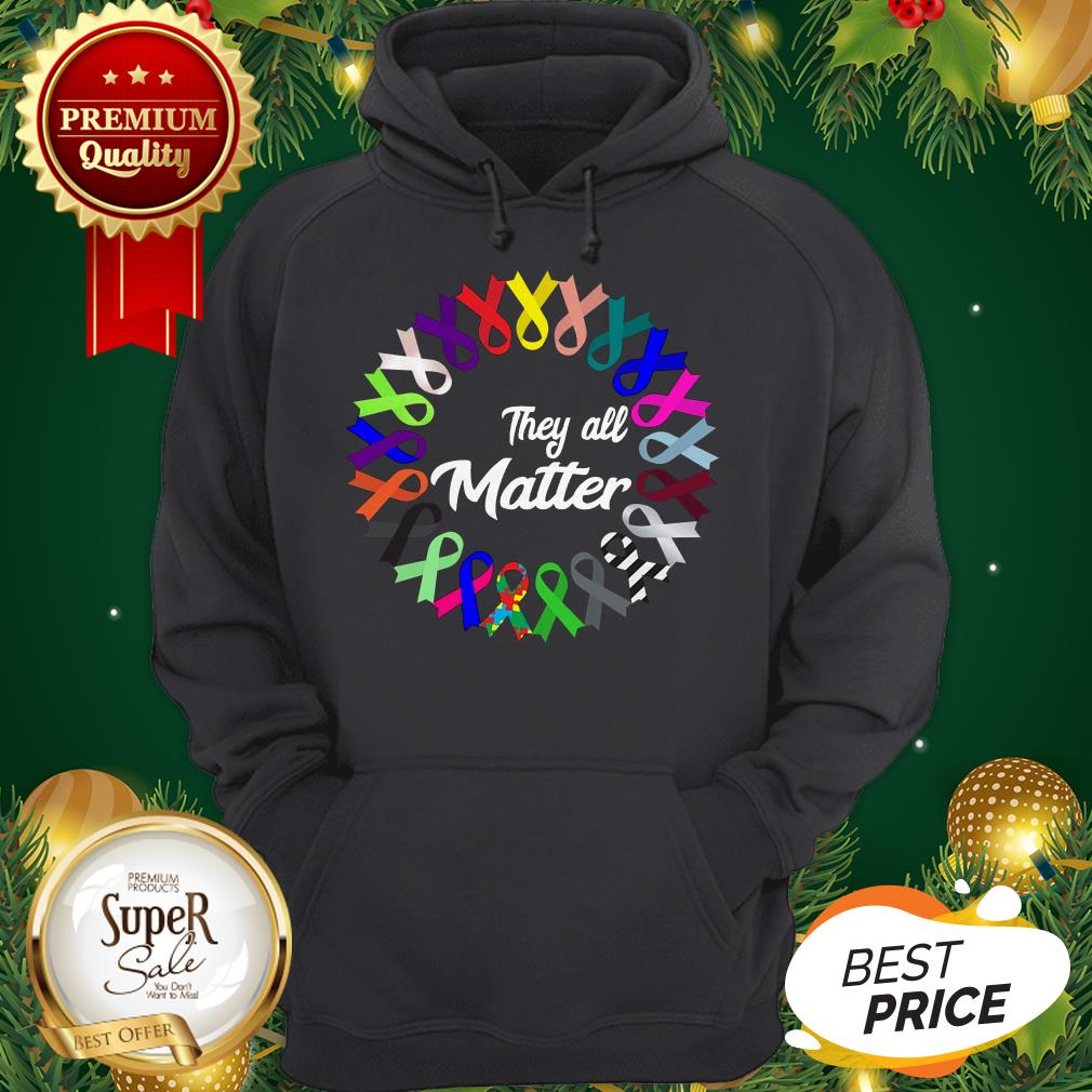 Breast Cancer They All Matter Hoodie