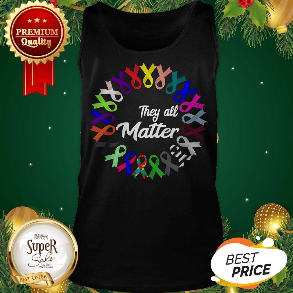 Breast Cancer They All Matter Tank Top