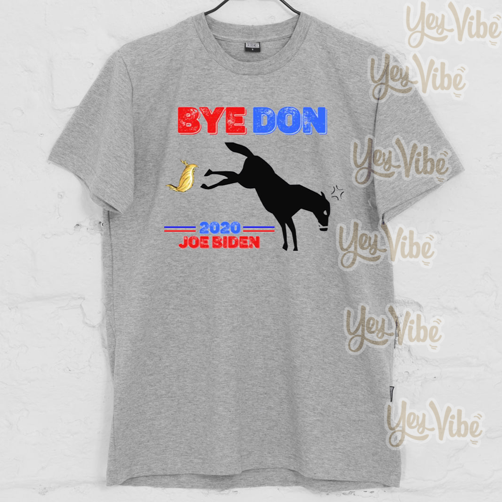 ByeDon Joe Biden 2020 American Election T Shirts