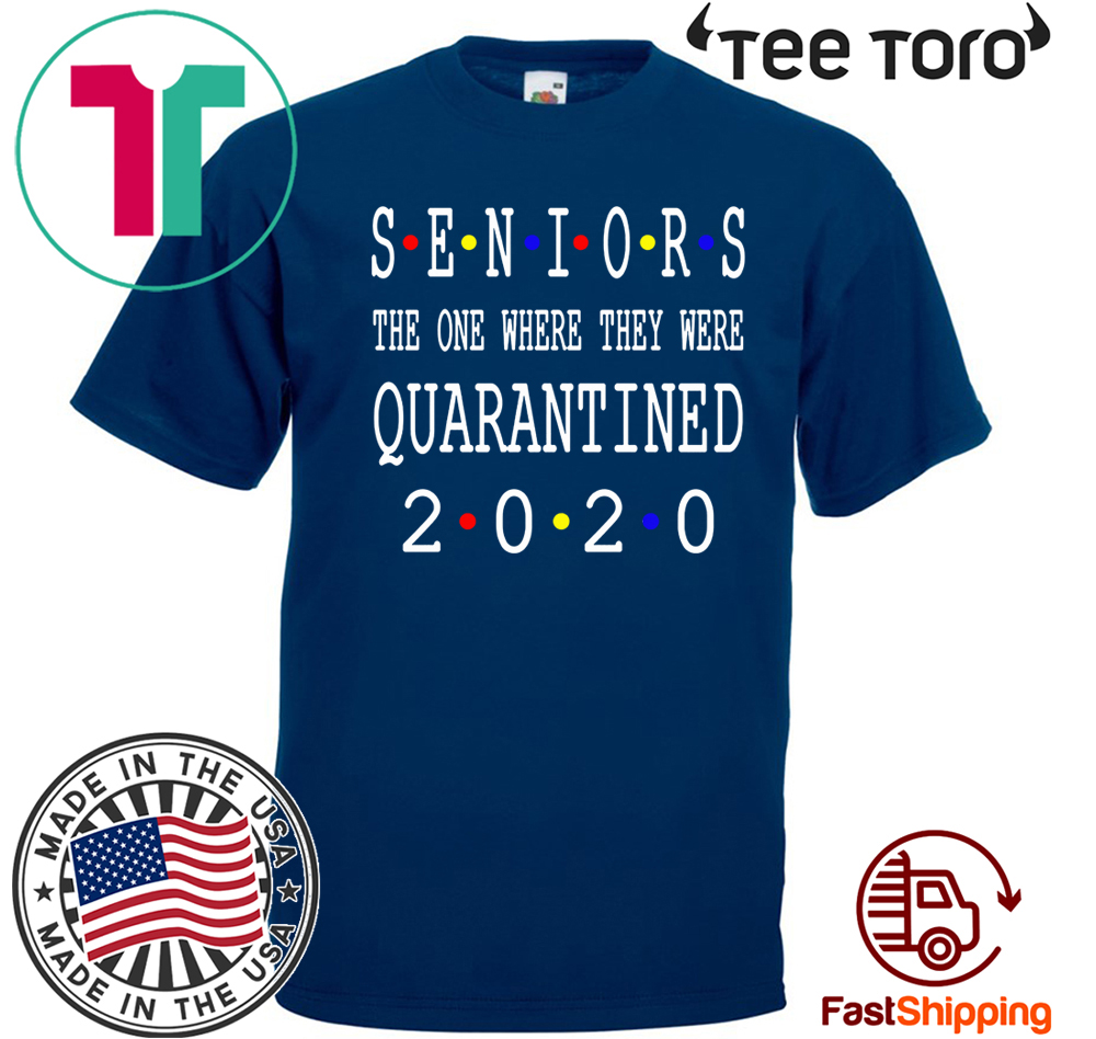 Class Of 2020 Graduation Senior Funny Quarantine Shirt T-Shirt- Senior 2020 Shit Getting Real Shirt