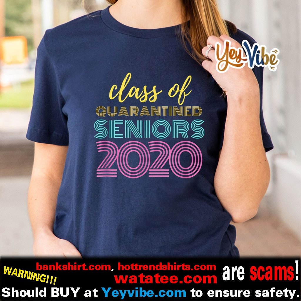 Class of 2020 Quarantined Seniors Flu Virus Quarantine Grad Shirt
