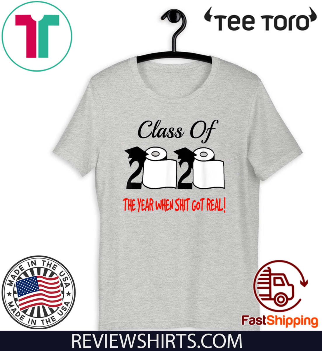 Class Of 2020 The Year Shit Got Real For T-Shirt