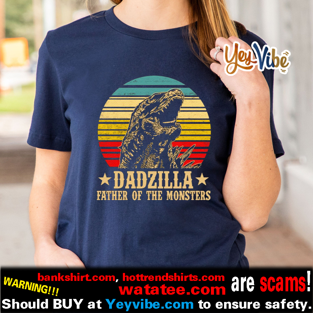 Dadzilla Father Of The Monsters Vintage Sunset T Shirts