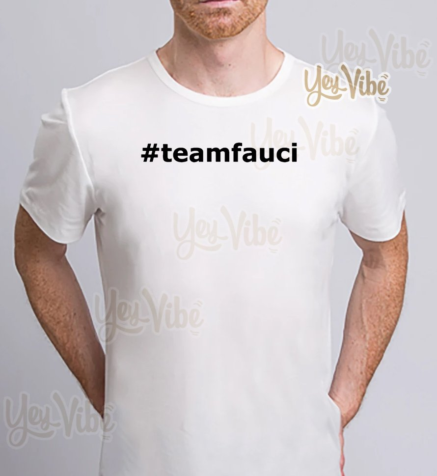 Doctor Fauci is the man and will always be funny meme T Shirts