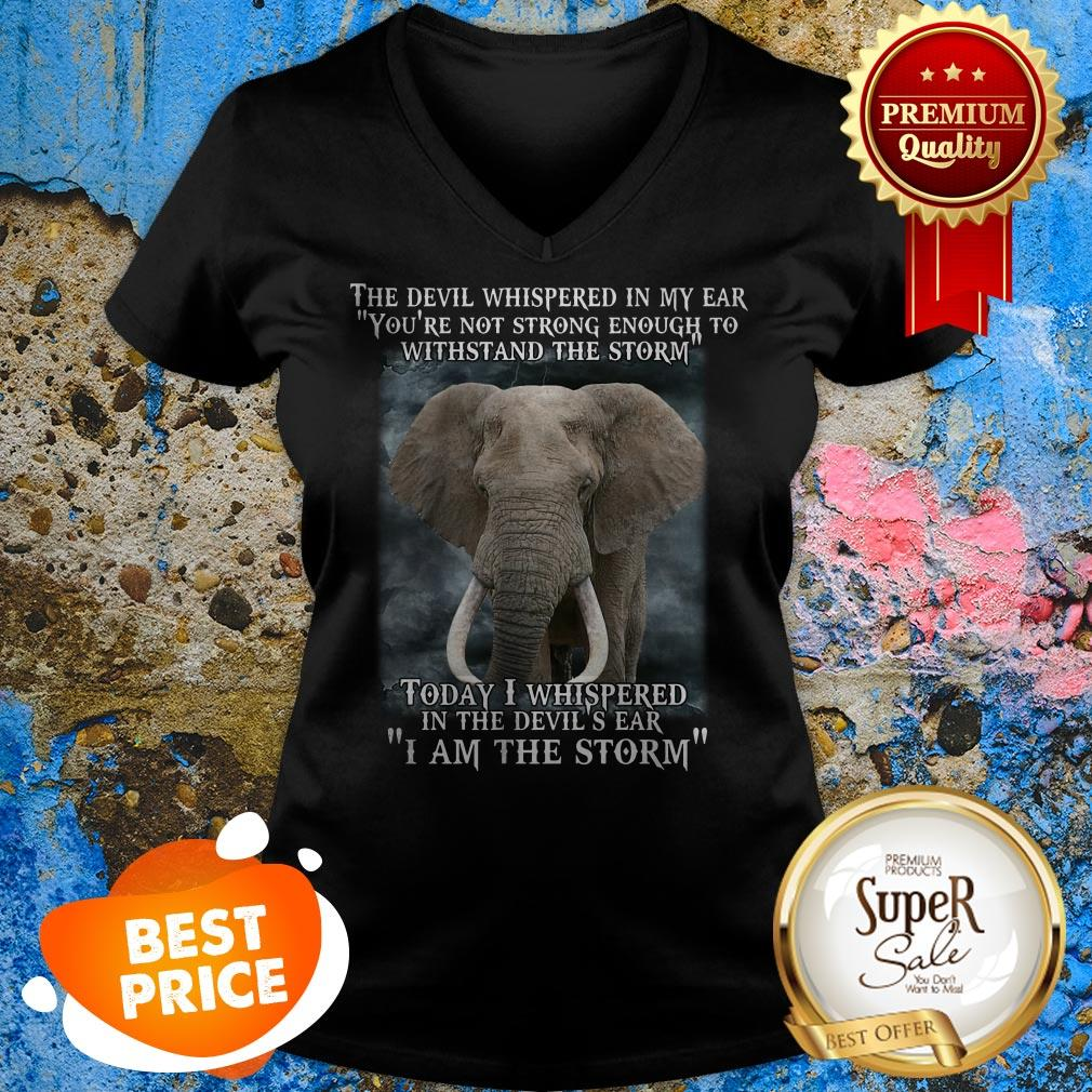 Elephant Today I Whispered In The Devil's Ear I Am The Storm V-neck