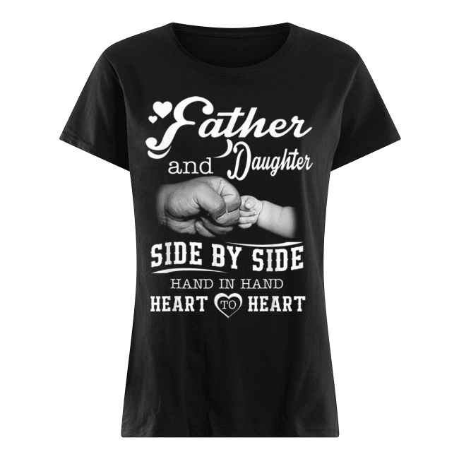 Father And Daughter Women's Classic