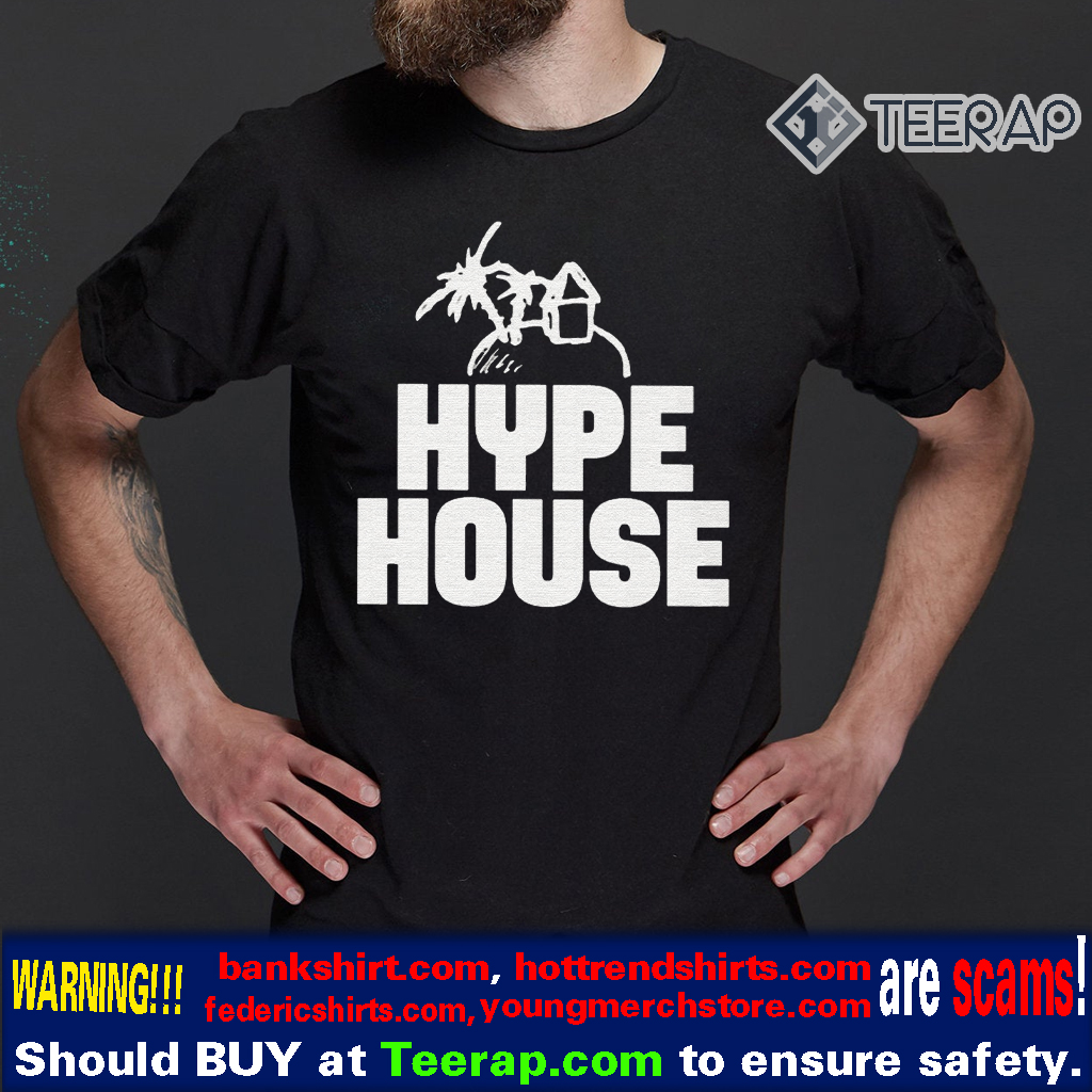 hypehouse t-shirts