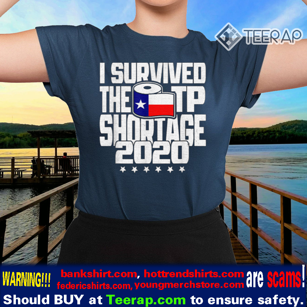 I Survived The TP Shortage 2020 Toilet Paper TShirts