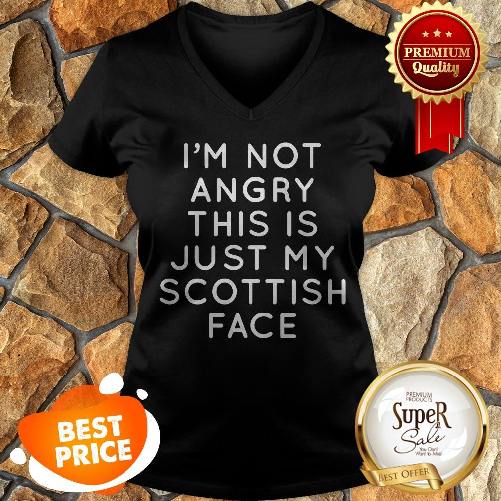 I'm Not Angry This Is Just My Scottish Face V-neck