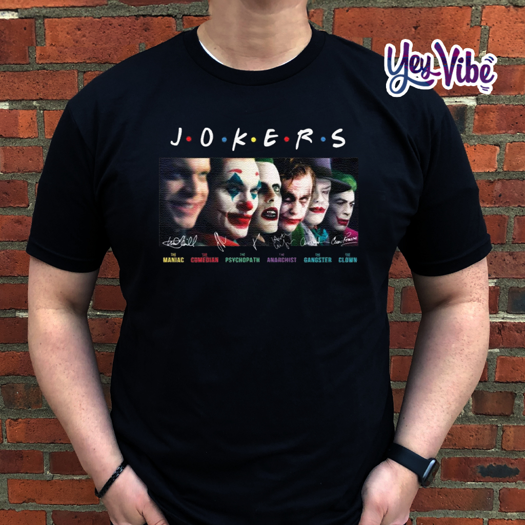 Jokers Friends all version signature t shirts