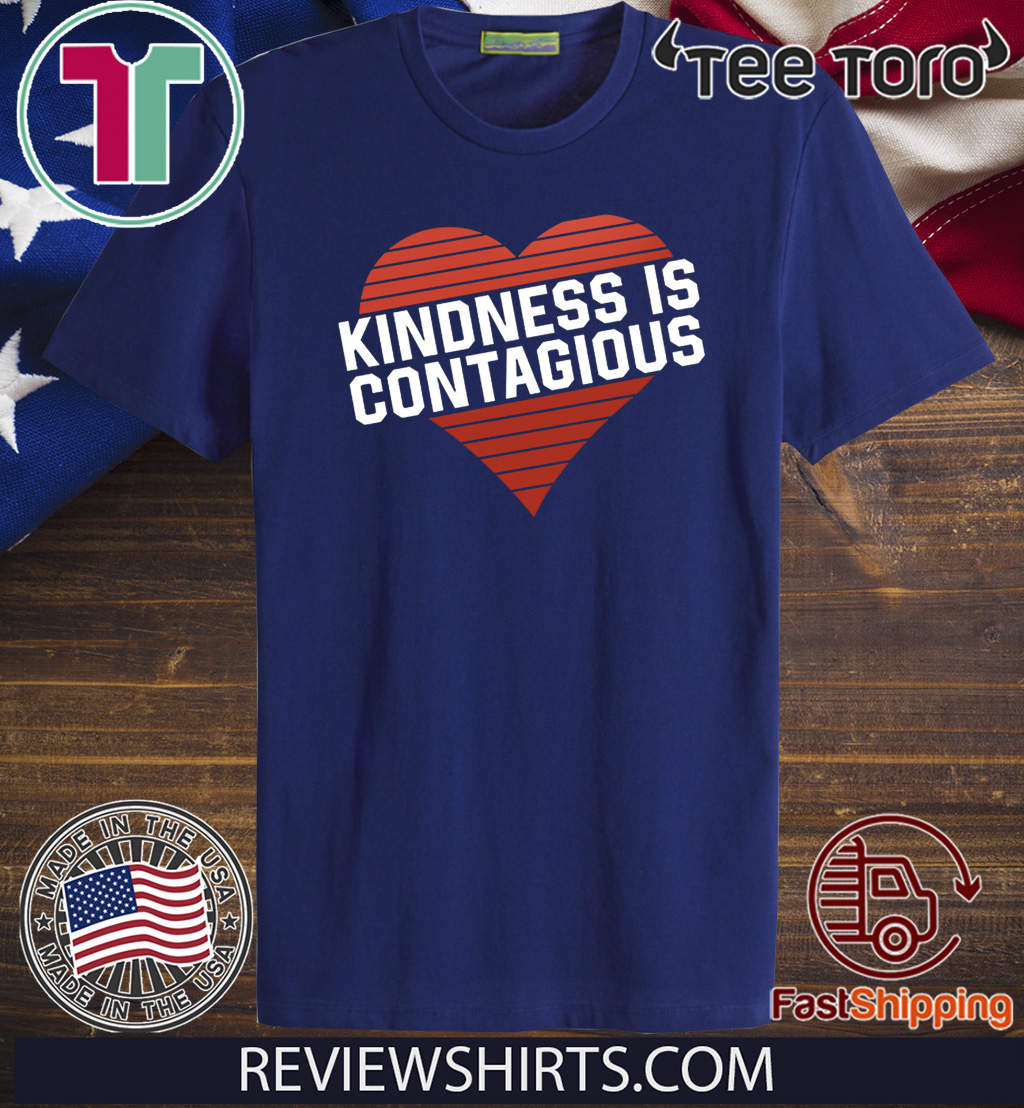 Kindness Is Contagious 2020 T-Shirt