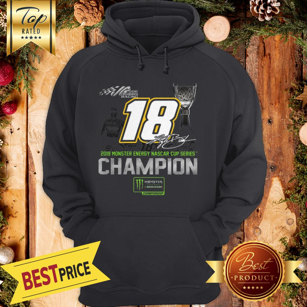 Kyle Busch 2019 Monsters Energy Nascar Cup Series Champion Signature Hoodie