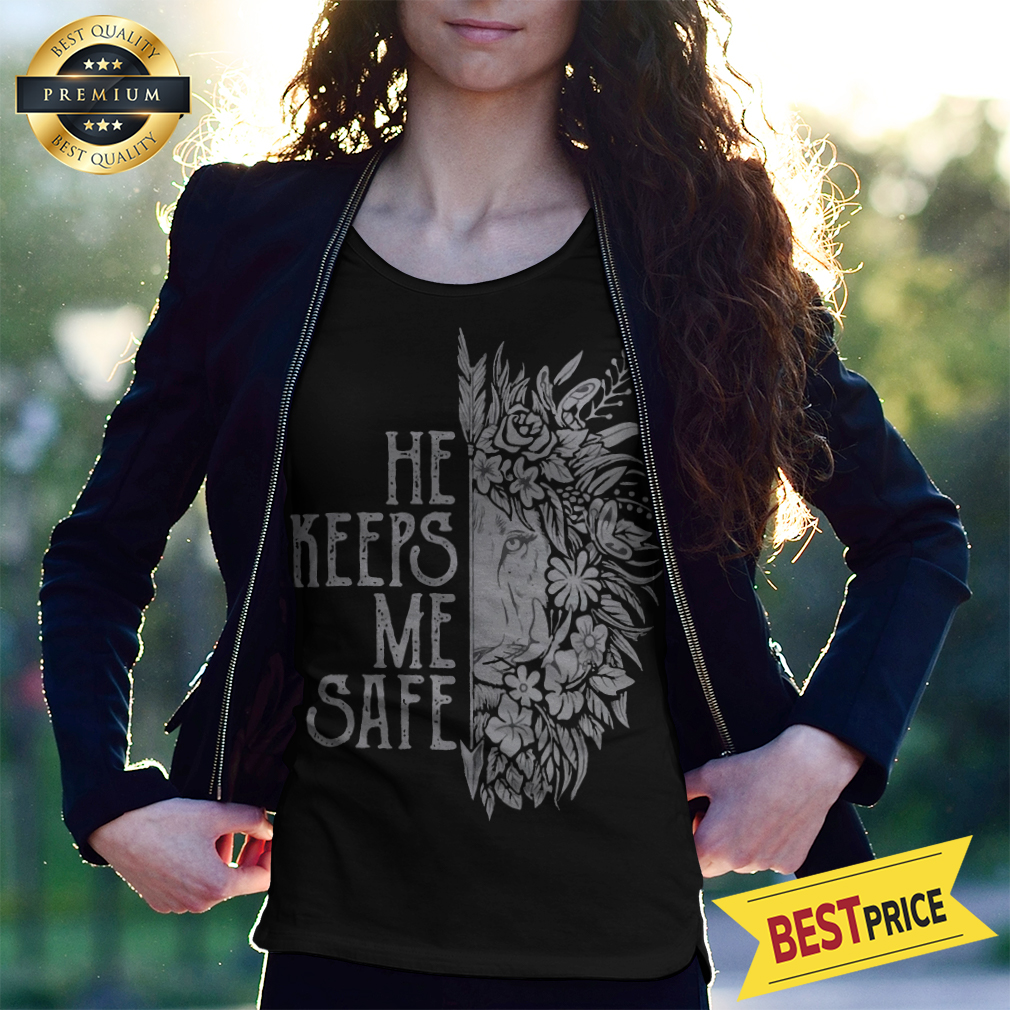 Lion He Keeps Me Safe She Keeps Me Wild Shirt