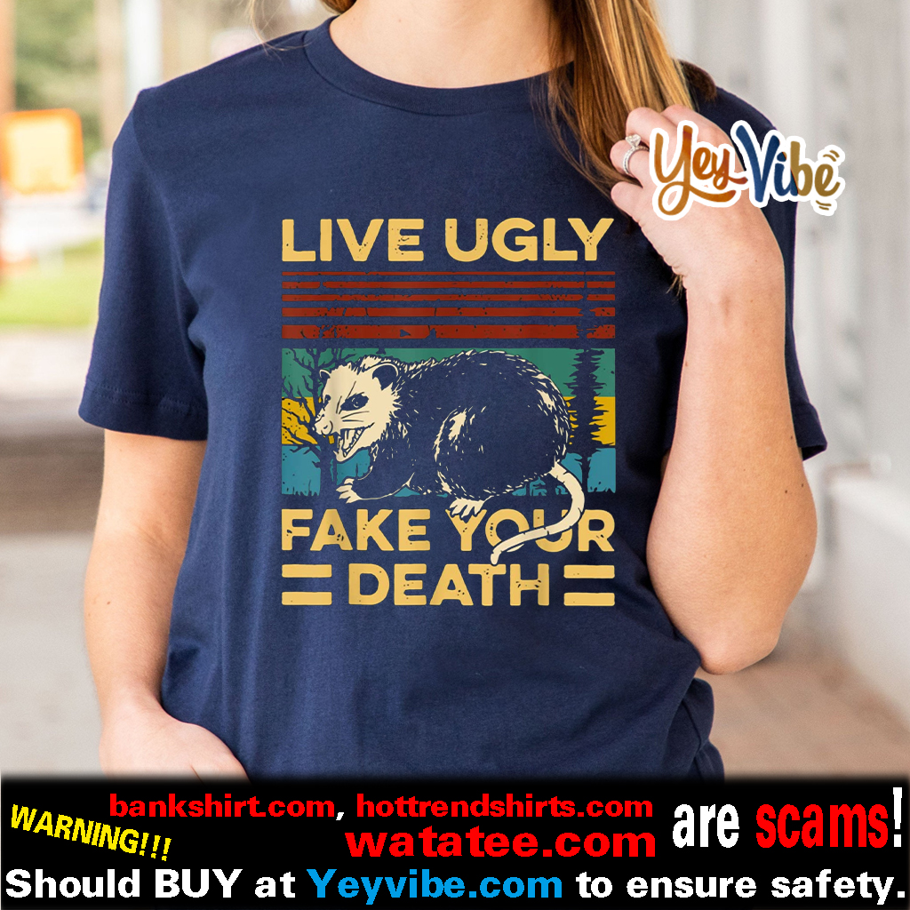 Live Ugly Fake Your Death Funny Vintage Opossum Outfit Shirts