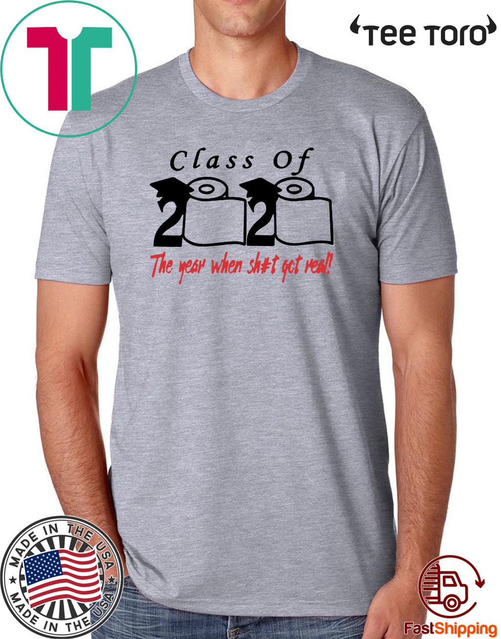 Mens Class of 2020 The Year When Shit Got Real Fun Graduation T-Shirt