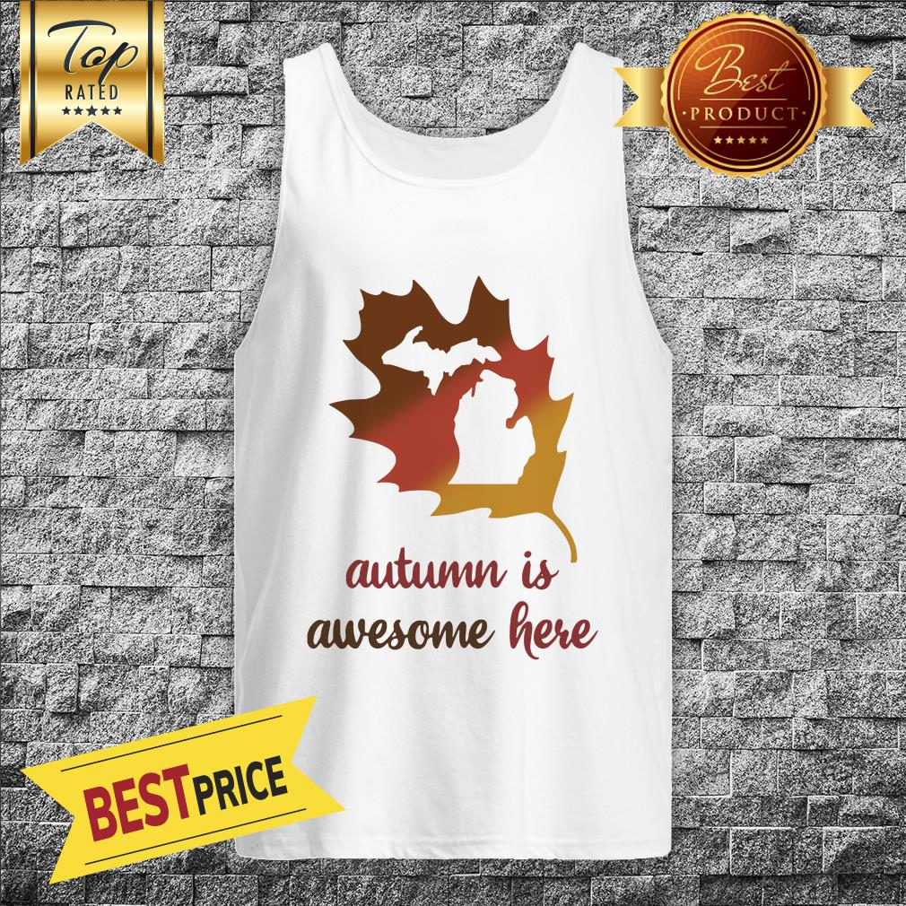 Michigan Autumn Is Awesome Here Baseball Tank Top