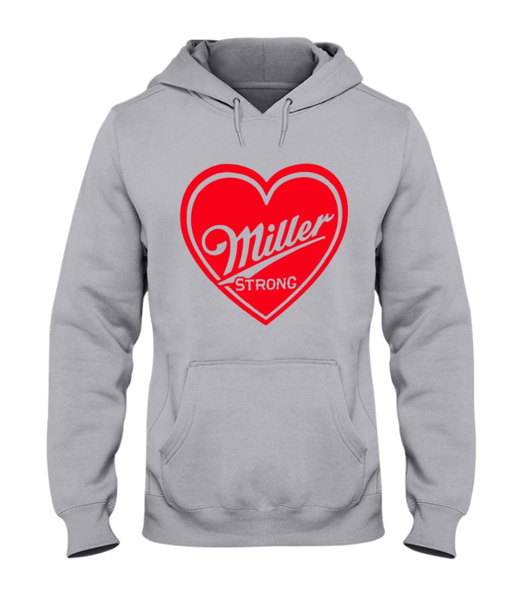 Miller Strong Hoodie Shirts