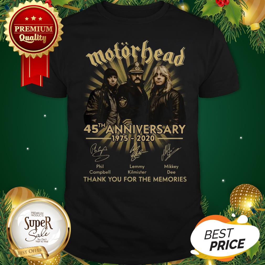 Motorhead 45th Anniversary 1975 2020 Thank You For The Memories Shirt
