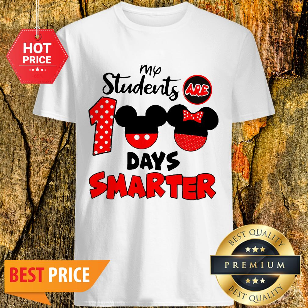 My Students Are 100 Days Smarter Mickey Minnie Mouse Shirt