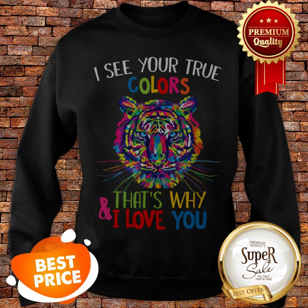 Nice Autism Awareness Tiger It's OK To Be Different & I Love You Sweatshirt