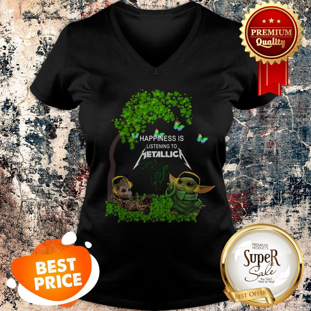 Nice Baby Groot Baby Yoda Happiness Is Listening To Metallica V-neck