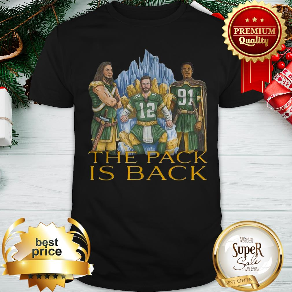 Nice Green Bay Packers The Pack Is Back Shirt