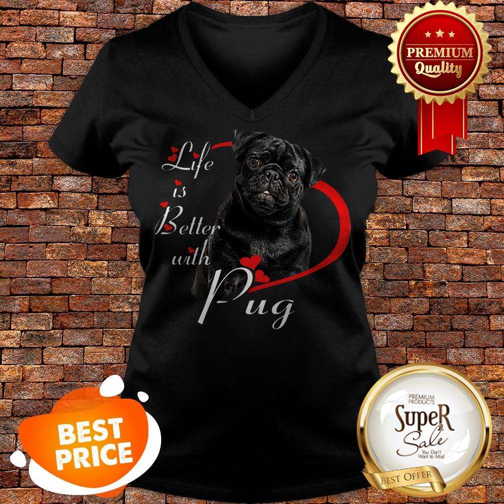 Nice Life Is Better With Pug Black V-neck