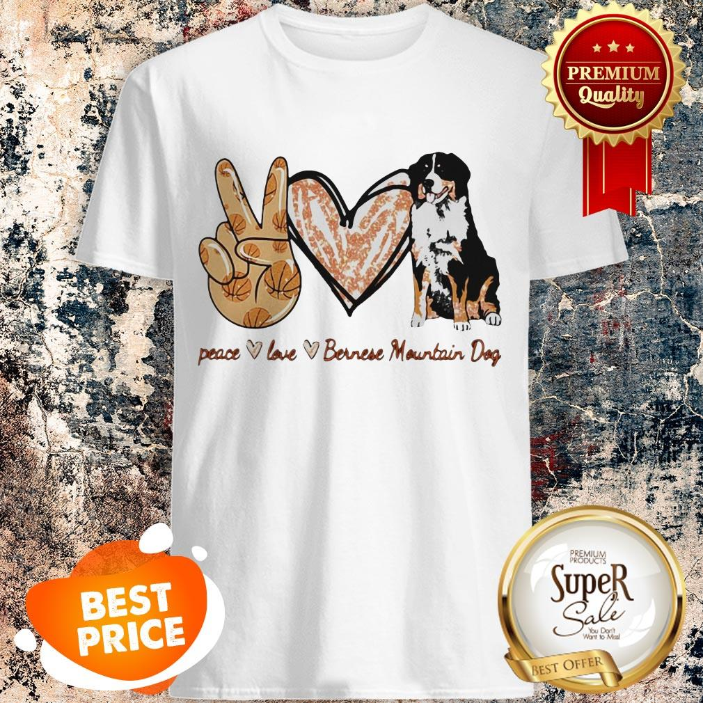 Nice Peace Love Bernese Mountain Dog Shirt