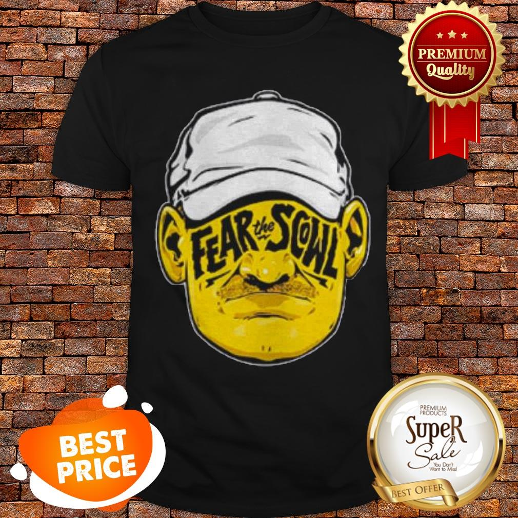 Nice Pittsburgh Fear The Scowl Shirt