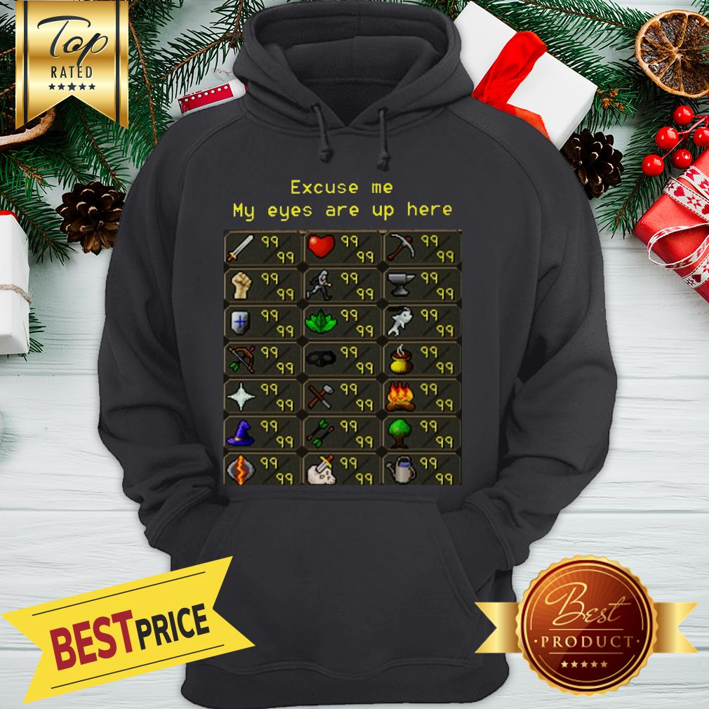 Nice Runescape - My Eyes Are Up Here Limited Edition Hoodie